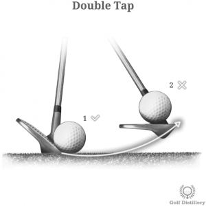 Double Tap golf shot error