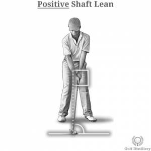 Positive Shaft Lean Tweak