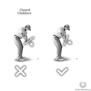 Clubface should not point towards the ground too much during the takeaway (closed)